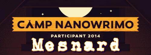 Camp Nano 2014 banner: Mesnard