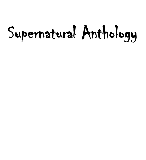 Supernatural anthology temporary title page